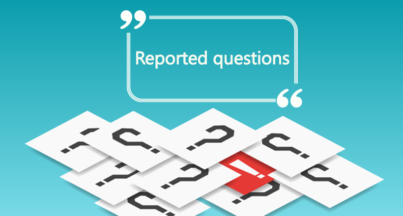 Reported questions