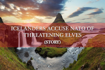 ICELANDERS ACCUSE NATO OF THREATENING ELVES