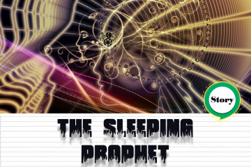 THE SLEEPING PROPHET