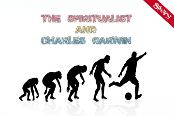 THE SPIRITUALIST AND CHARLES DARWIN