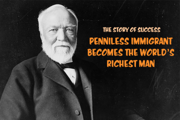 PENNILESS IMMIGRANT BECOMES THE WORLD'S RICHEST MAN